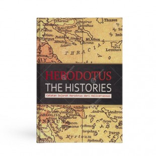 The Histories Catatan Sejarah Herodotus dari Halicarnassus