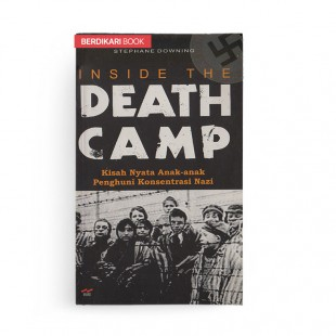 Inside the Death Camp
