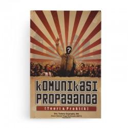 Komunikasi Propaganda Teori dan Praktik