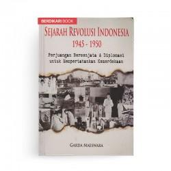 Sejarah Revolusi Indonesia 1945-1950