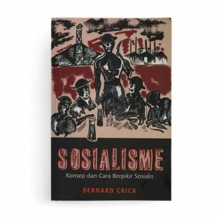 Sosialisme Konsep dan Cara Berpikir Sosialis