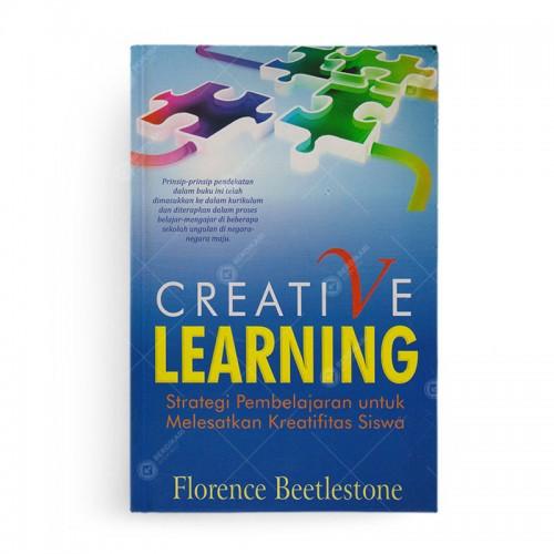 Creative Learning Strategi Pembelajaran Untuk Melesatkan Kreativitas Siswa