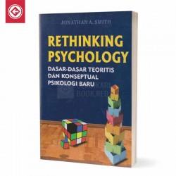 Rethinking Psychology Dasar Dasar Teoretis dan Konseptl Psikologi Baru
