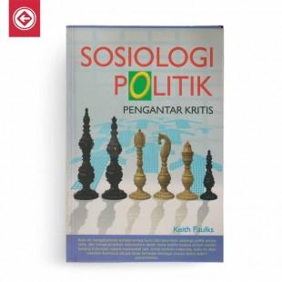 Sosiologi Politik Pengantar Kritis