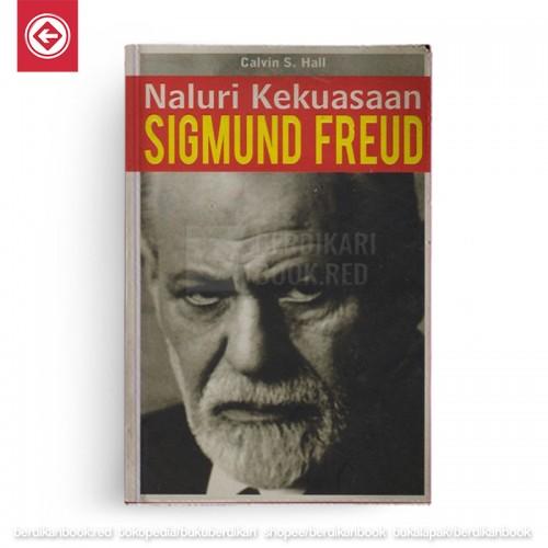 Naluri Kekuasaan Sigmund Freud