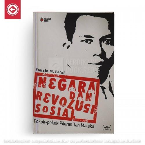 Negara dan Revolusi Sosial: Pokok-pokok Pemikiran Tan Malaka