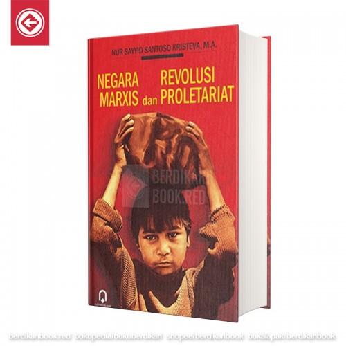 NEGARA MARXIS dan REVOLUSI PROLETARIAT