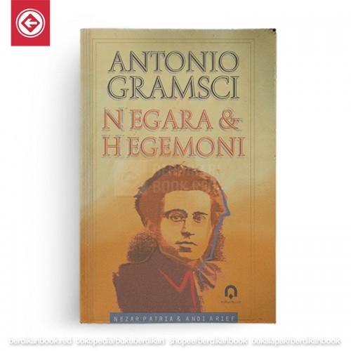 Antonio Gramsci Negara dan Hegemoni