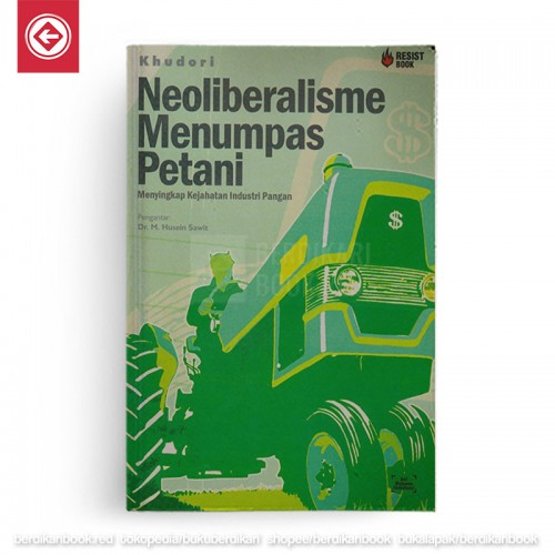 Neoliberalisme Menumpas Petani