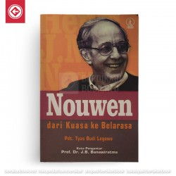 Nouwen dari Kuasa ke Belarasa