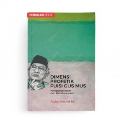 Dimensi Profetik Dalam Puisi Gus Mus