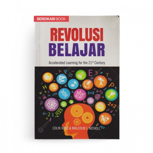 Revolusi Belajar Accelerated Learning for the 21st Century