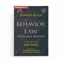 The Behavior of Law Perilaku Hukum