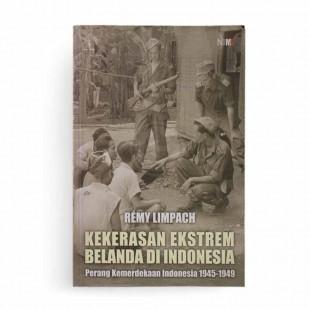 Kekerasan Ekstrem Belanda di Indonesia