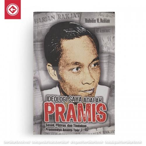 Ideologi Saya adalah Pramis