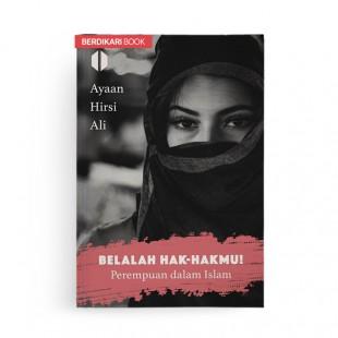 Belalah Hak hakmu! Perempuan dalam Islam
