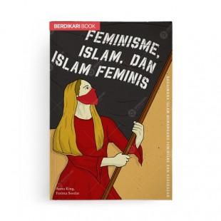 Feminisme, Islam, dan Islam Feminis - Kover Baru