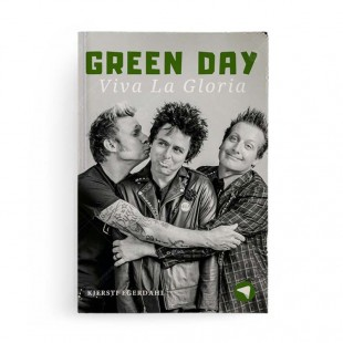 Green Day: Viva La Gloria! (Biografi Musik)
