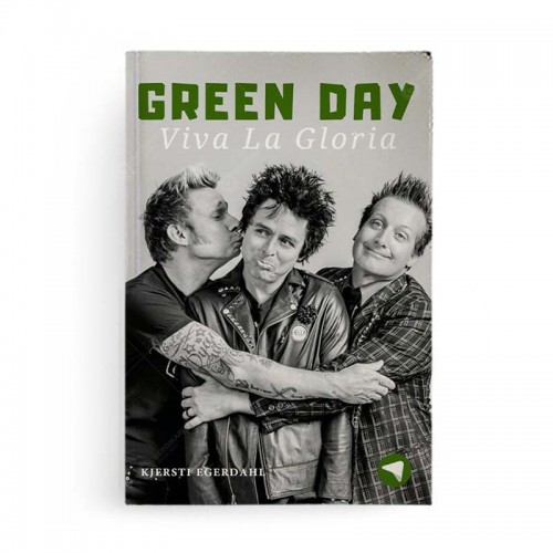 Green Day: Viva La Gloria! (Biografi Musik)
