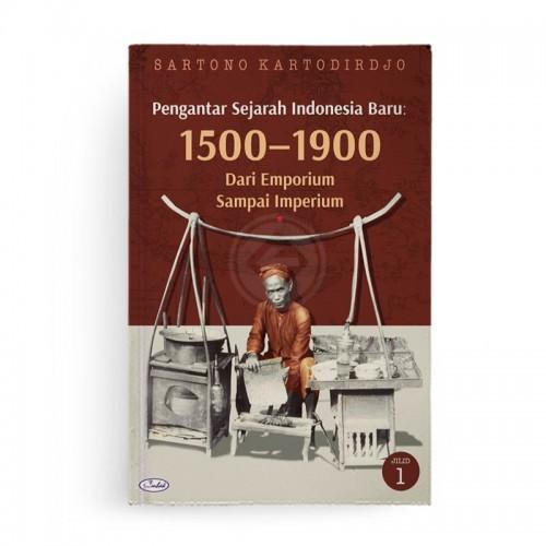 Pengantar Sejarah Indonesia Baru 1500-1900 Dari Emporium Sampai Imperium
