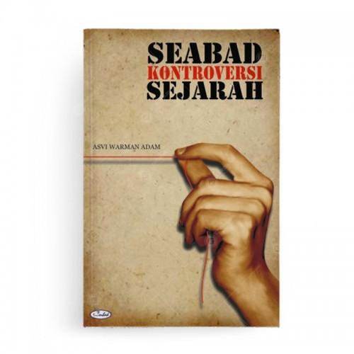 Seabad Kontroversi Sejarah