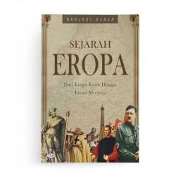 Sejarah Eropa Dari Eropa Kuno Hingga Eropa Modern
