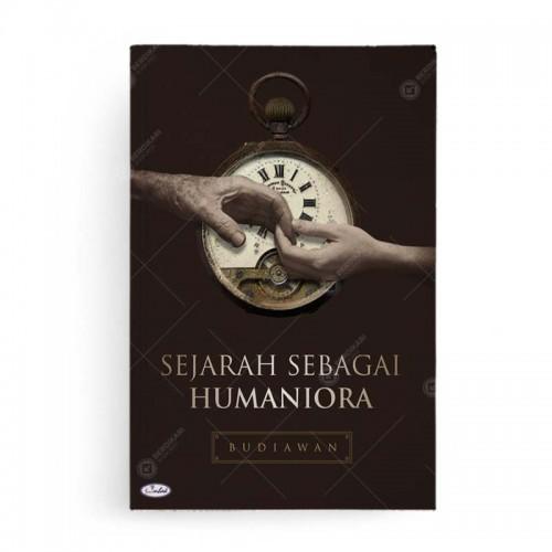 Sejarah Sebagai Humaniora