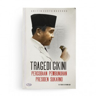 Tragedi Cikini Percobaan Pembunuhan Presiden Sukarno
