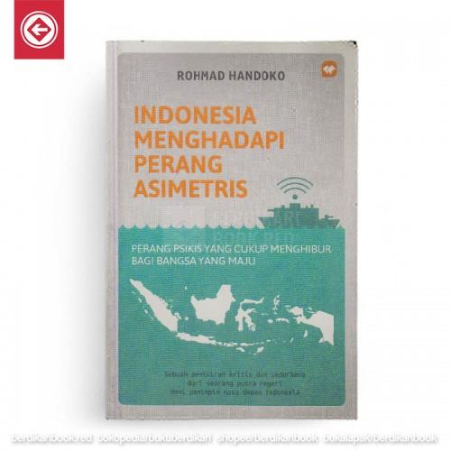 Indonesia Menghadapi Perang Asimetris