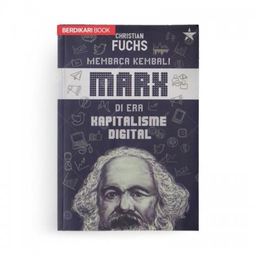 Membaca Kembali Marx di Era Kapitalisme Digital