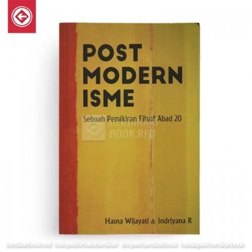 POSTMODERNISME Sebuah Pemikiran Filsuf Abad 20