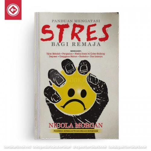 Panduan Mengatasi Stres Bagi Remaja