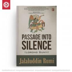 Passage Into Silence - Lorong Sunyi
