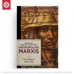 Pengantar Pemikiran Tokoh-tokoh Antropologi Marxis