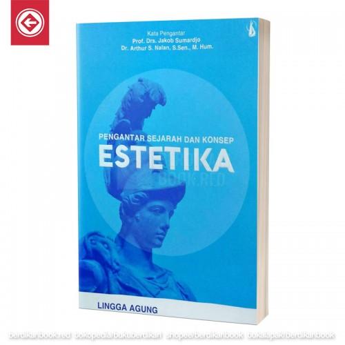 Pengantar Sejarah dan Konsep Estetika
