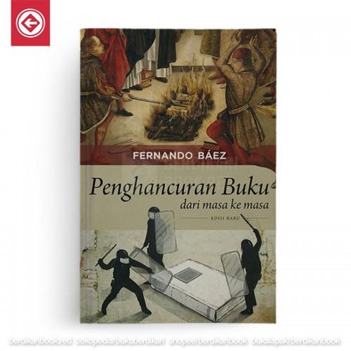 Penghancuran Buku dari Masa ke Masa