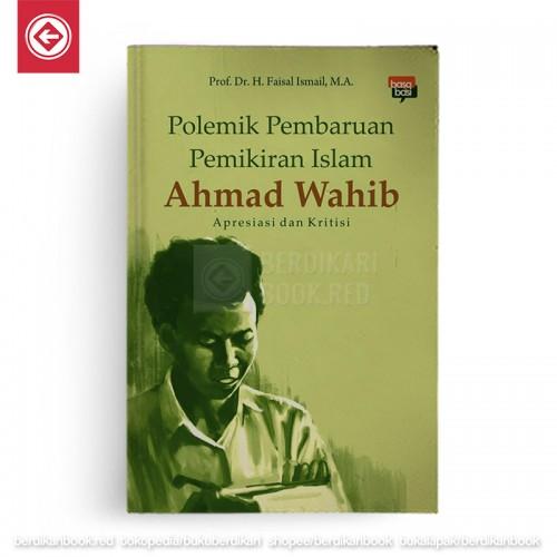 Polemik Pembaruan Pemikiran Islam Ahmad Wahib