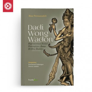 Dadi Wong Wadon Representasi Sosial Perempuan Jawa Di Era Modern