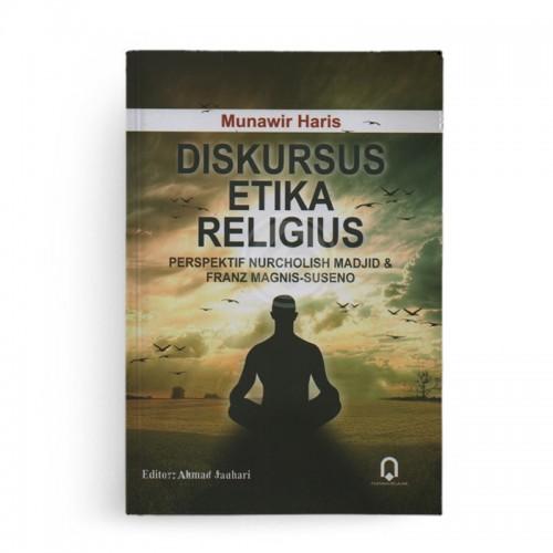 Diskursus Etika Religius