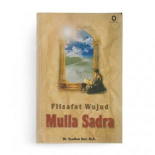 Filsafat Wujud Mulla Sadra