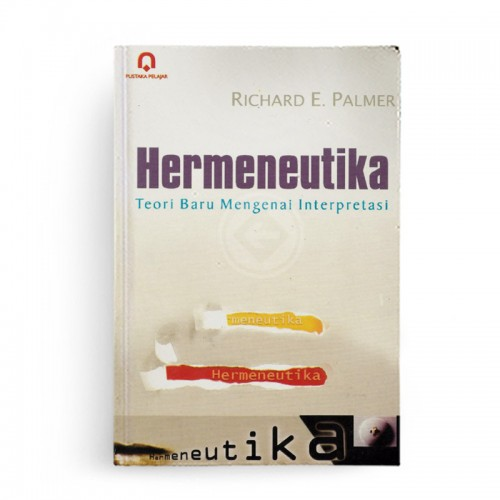 Hermeneutika Teori Baru Mengenai Interpretasi