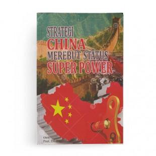 Strategi China Merebut Status Super Power