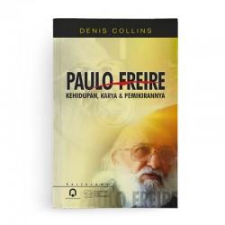 Paulo Freire: Kehidupan, Karya dan Pemikirannya