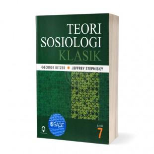 Teori Sosiologi Klasik Edisi 7