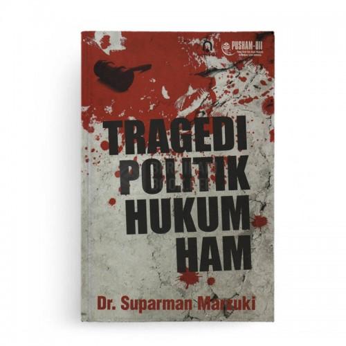 Tragedi Politik Hukum HAM