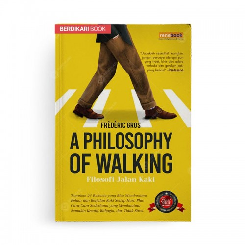 A Philosophy Of Walking Filosofi Jalan Kaki