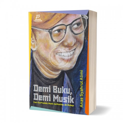 Demi Buku Demi Musik Esai Esai Pustaka Musik Spiritualitas dan Budaya