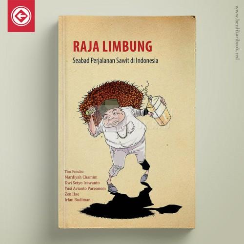 Raja Limbung: Seabad Perjalanan Sawit di Indonesia