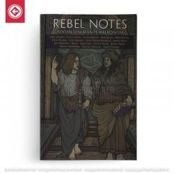 Rebel Notes (Catatan Seniman Pemberontak)