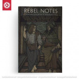 Rebel Notes (Catatan Seniman Pemberontak)